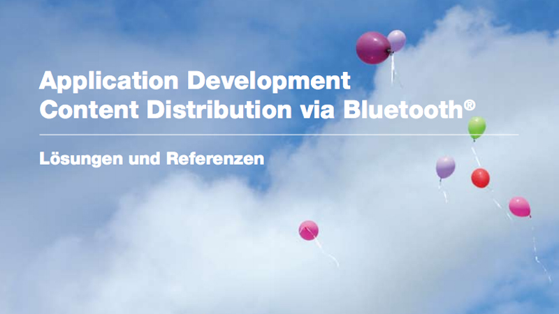 App Development und Content Distribution via Bluetooth - Lösungen und Referenzen